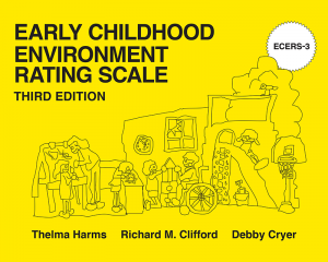 Early Childhood Environment Rating Scale, Third Edition (ECERS-3)